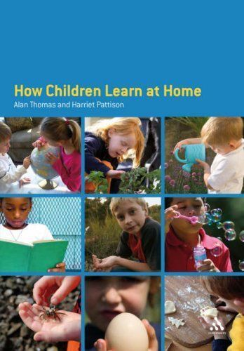 How children learn at home by Alan Thomas and Harriet Pattison